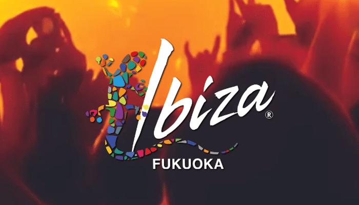 Ibiza FUKUOKA